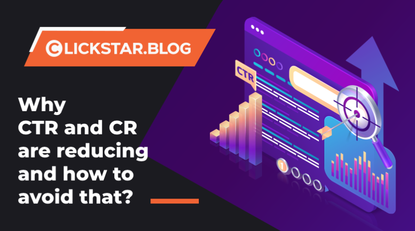 Why CTR and CR are reducing and how to avoid that?