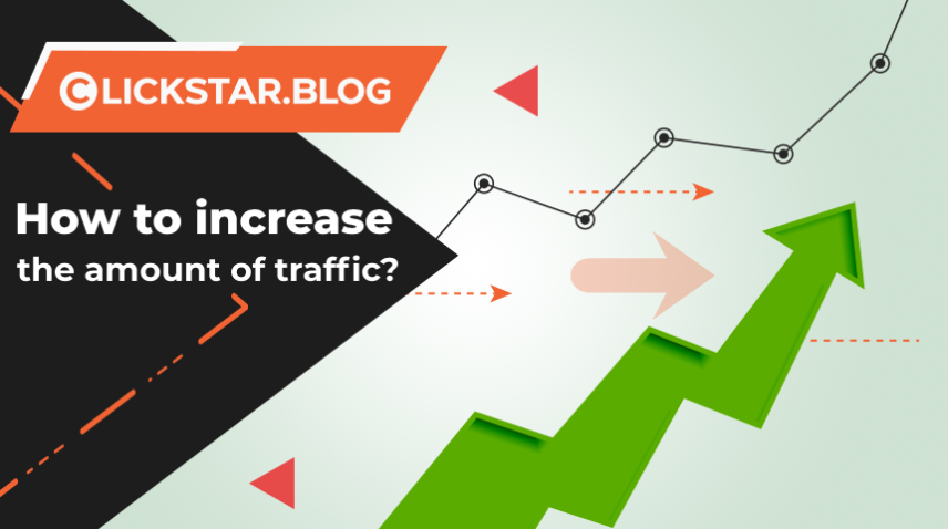 How to increase the amount of traffic?
